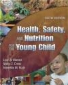 Health Safety Nutrition Young Child MAROTZ,  Marotz