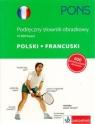 Pons Podręczny słownik obrazkowy polski francuski