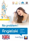 Angielski No problem! Mobilny kurs językowy (poziom podstawowy A1-A2) Krzyżanowski Henryk