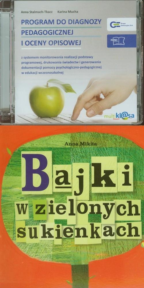 Program do diagnozy pedagogicznej i oceny opisowej / Bajki w zielonych sukienkach Stalmach-Tkacz Anna, Mucha Karina
