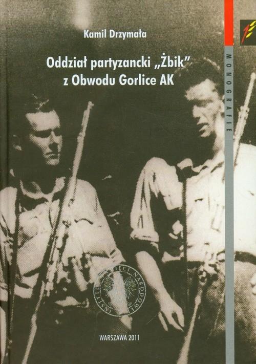 Oddział partyzancki Żbik z Obwodu Gorlice AK Drzymała Kamil
