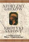 Aforyzmy Greków. Erotyki Safony