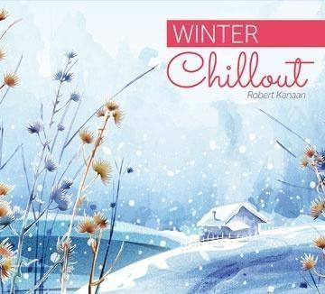 Winter Chillout Robert Kanaan
