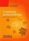 Gramatyka języka polskiego Podręcznik dla cudzoziemców Bartnicka Barbara, Satkiewicz Halina