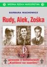 Rudy, Alek, Zośka