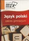 Minimax Język polski Zakres gimnazjum