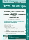 Rozporządzenia wykonawcze do ustawy o systemie ubezpieczeń społecznych 2010 z komentarzem