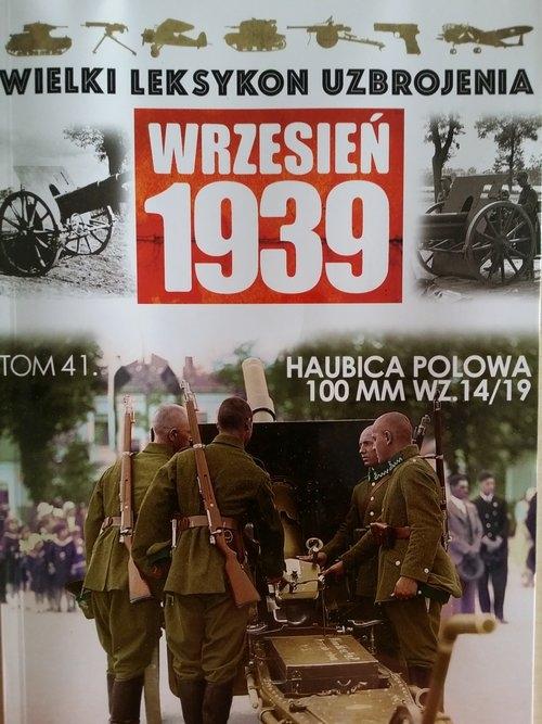 Haubica Polowa 100MM WZ.14/19 praca zbiorowa