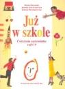 Już w szkole Ćwiczenia sześciolatka Część 4 Doroszuk Stenia, Gawryszewska Joanna, Hermanowska Joanna