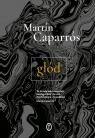 Głód Caparros Martín
