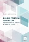 Polska polityka społeczna wobec starzenia się ludności w latach 1971-2013