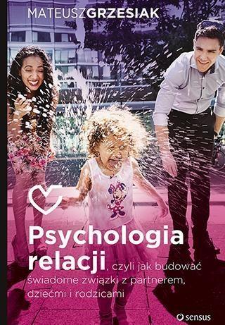 Psychologia relacji Grzesiak Mateusz