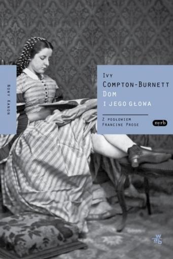 Dom i jego głowa Compton-Burnett Ivy