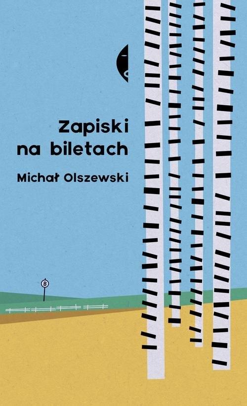 Zapiski na biletach Olszewski Michał