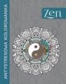 Antystresowa kolorowanka. Zen