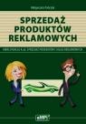 Sprzedaż produktów reklamowych Podręcznik A.26 Sprzedaż produktów i usług reklamowych