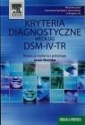 Kryteria diagnostyczne według DSM-IV-TR