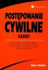 Postępowanie cywilne Kazusy  Bodio Joanna, Demendecki Tomasz, Graliński Wojciech i inni