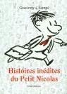 Histoires inedites du Petit Nicolas 1 Goscinny Rene, Sempe Jean Jacques