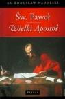 Św Paweł Wielki Apostoł