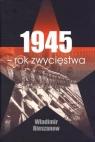 1945 rok zwycięstwa