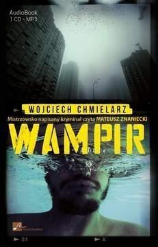 Wampir  (Audiobook) (Audiobook) Chmielarz Wojciech