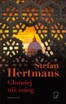 Głośniej niż śnieg Hertmans Stefan