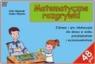 Matematyczne rozgrywki. Gry edukacyjne dla dzieci Zofia Olejniczak i Joanna Wójcicka