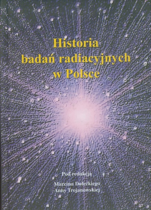Historia badań radiacyjnych w Polsce