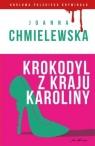 Krokodyl z kraju Karoliny. Kolekcja: Królowa polskiego kryminału. Część 3 Joanna Chmielewska
