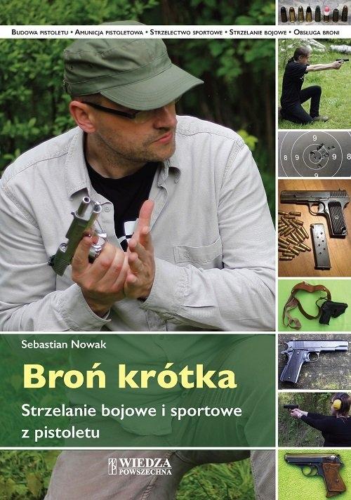 Broń krótka Nowak Sebastian