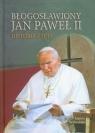 Błogosławiony Jan Paweł II Historia życia Wilkońska Joanna