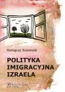 Polityka imigracyjna Izraela