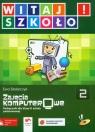 Witaj szkoło 2 Zajęcia komputerowe podręcznik z płytą CD Stolarczyk Ewa