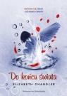 Do końca świata Pocałunek anioła 6