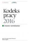 Kodeks pracy 2016 Umowy terminowe Pisarczyk Łukasz, Stępień Robert