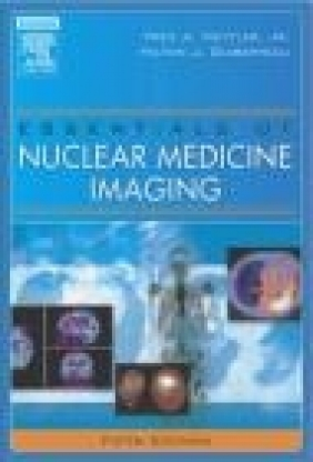 Essentials of Nuclear Medicine Imaging 5e