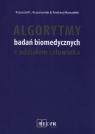 Algorytmy badań biomedycznych z udziałem człowieka Krzystyniak Krzysztof L., Marszałek Andrzek