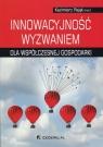 Innowacyjność wyzwaniem dla współczesnej gospodarki