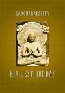 Kim jest Budda