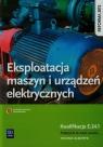 Eksploatacja maszyn i urządzeń elektrycznych. Kwalifikacja E.24.1. Podręcznik do nauki zawodu technik elektryk. Szkoły ponadgimnazjalne