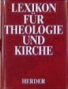 Lexikon fur Theologie und Kirche bd.1