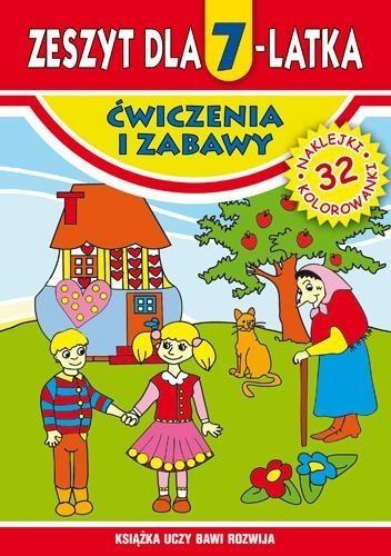 Zeszyt dla 7-latka Ćwiczenia i zabawy Korczyńska Małgorzata, Rzepecka Martyna