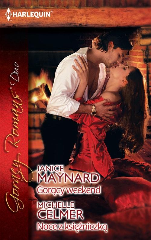 Gorący weekend Noce z księżniczką Maynard Janice, Celmer Michelle