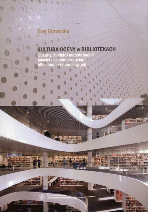 Kultura oceny w bibliotekach Głowacka Ewa