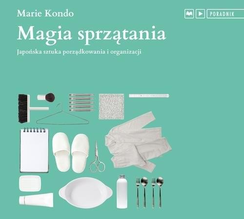 Magia sprzątania  (Audiobook) (Audiobook) Kondo Marie