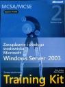Egzamin  70-290: Zarządzanie i obsługa środowiska Microsoft Windows Server Holme Dan, Thomas Orin