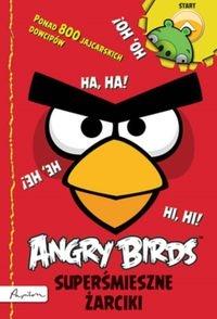 Angry Birds Superśmieszne żarciki