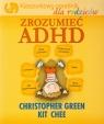 Zrozumieć ADHD Kieszonkowy poradnik dla rodziców Green Christopher, Chee Kit