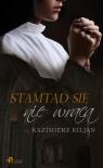 Stamtąd się nie wraca Kiljan Kazimierz